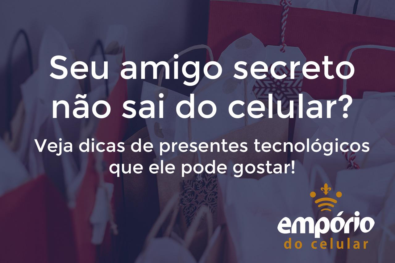 Amigo secreto presente - 5 Presentes tech baratos para natal e amigo secreto