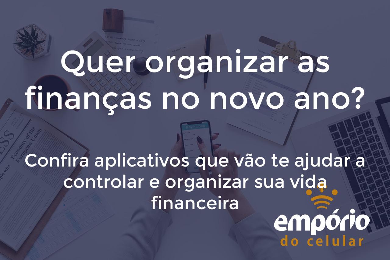 Finanças - 5 apps que te ajudam a economizar e organizar seu dinheiro