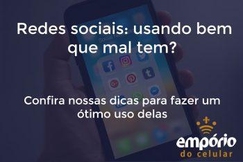 Redes sociais 350x234 - Como usar as redes sociais de uma maneira saudável