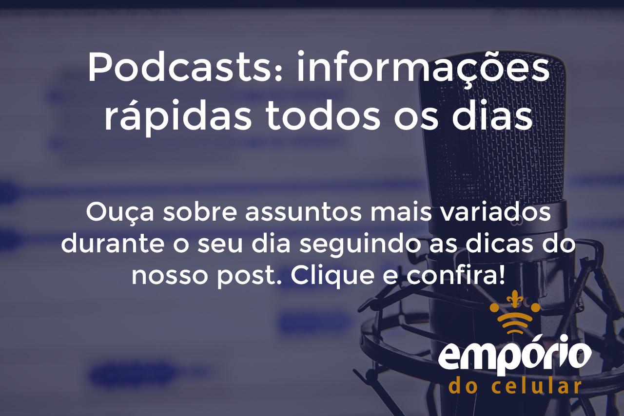 Podcast - Os 5 melhores podcasts pra passar o tempo