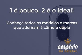 dual camera 350x234 - Por que os celulares agora tem câmeras duplas?