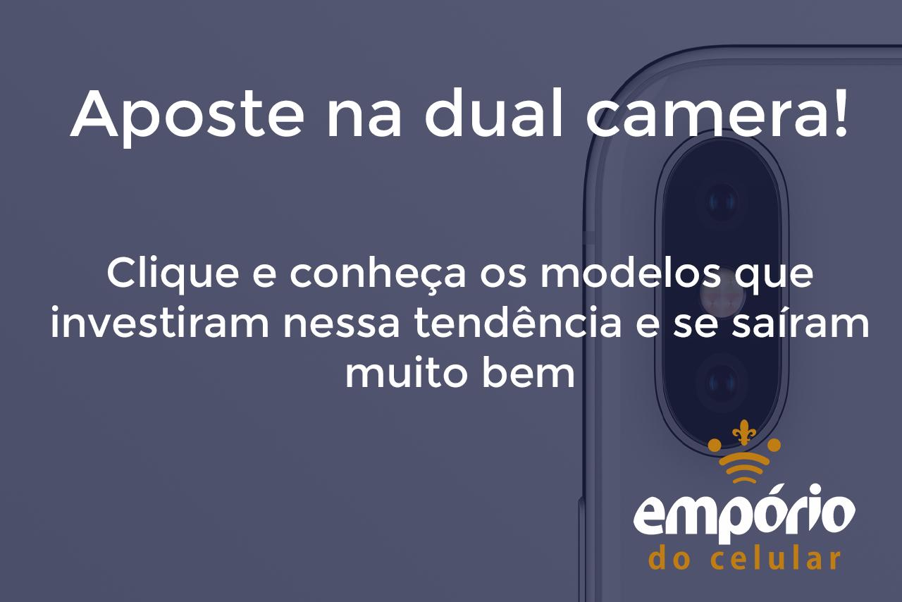 cam dupla - Os 10 melhores celulares com câmera dupla