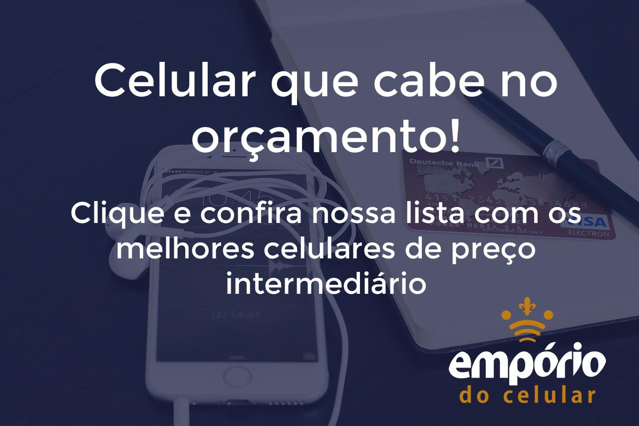 capa 1000 a 1500 - Os 7 melhores celulares que custam até R$1500