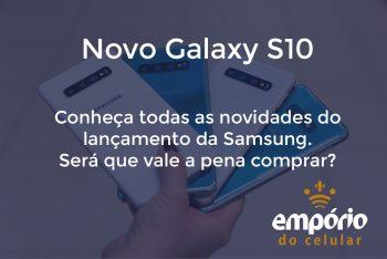 s10 350x234 - Galaxy S10: Tudo o que você precisa saber sobre o lançamento da Samsung