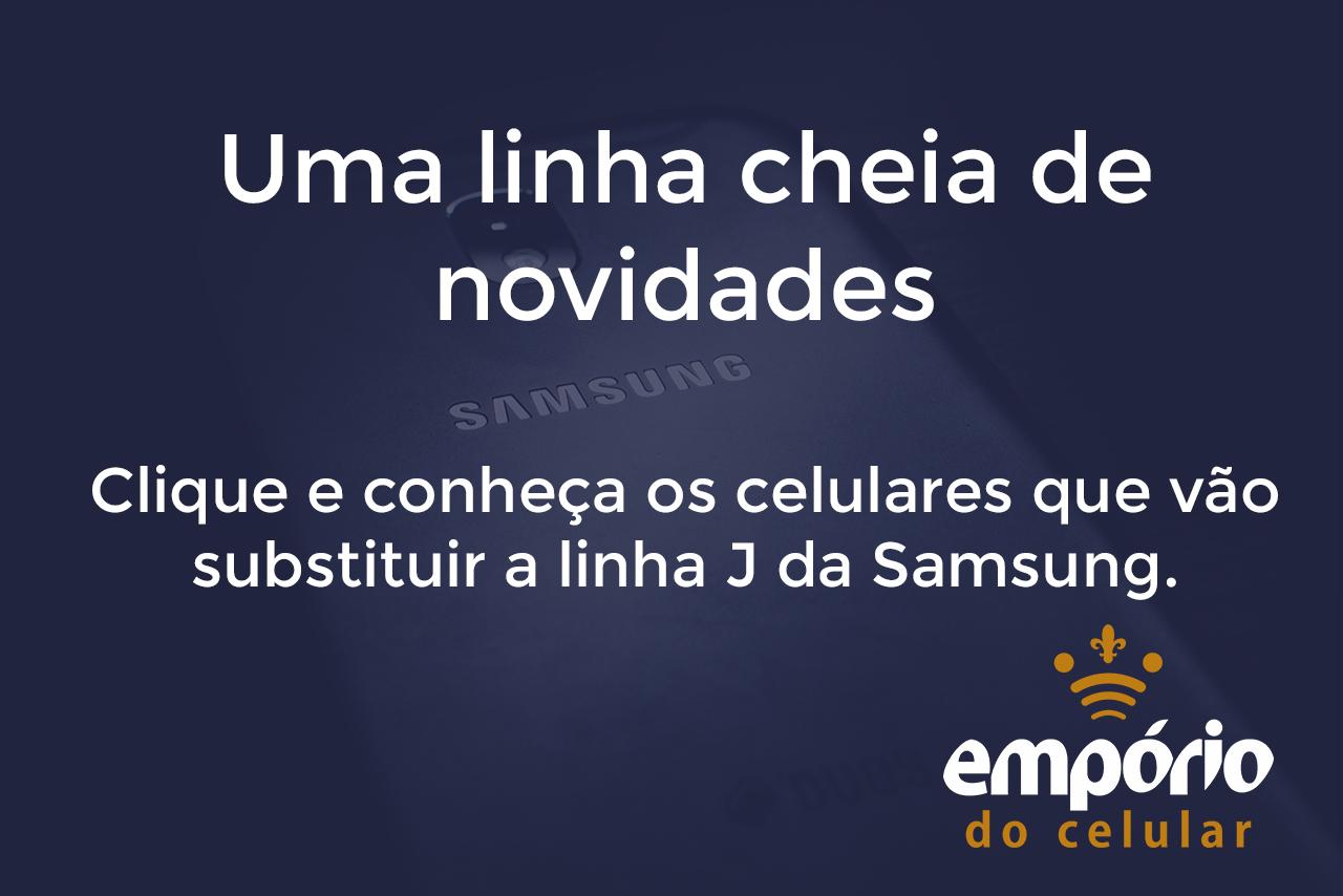 LINHA A - Tudo sobre a linha A da Samsung