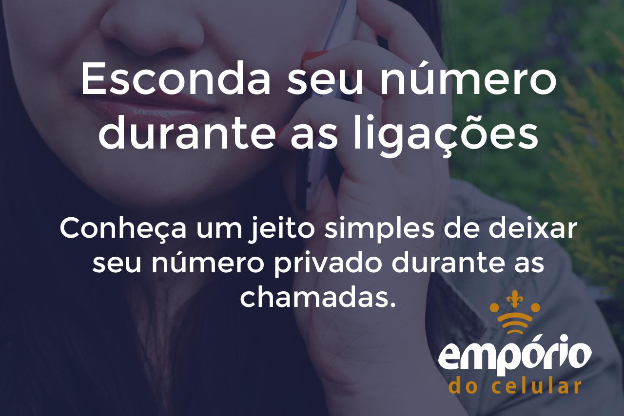 private - Como manter seu número privado durante uma ligação?