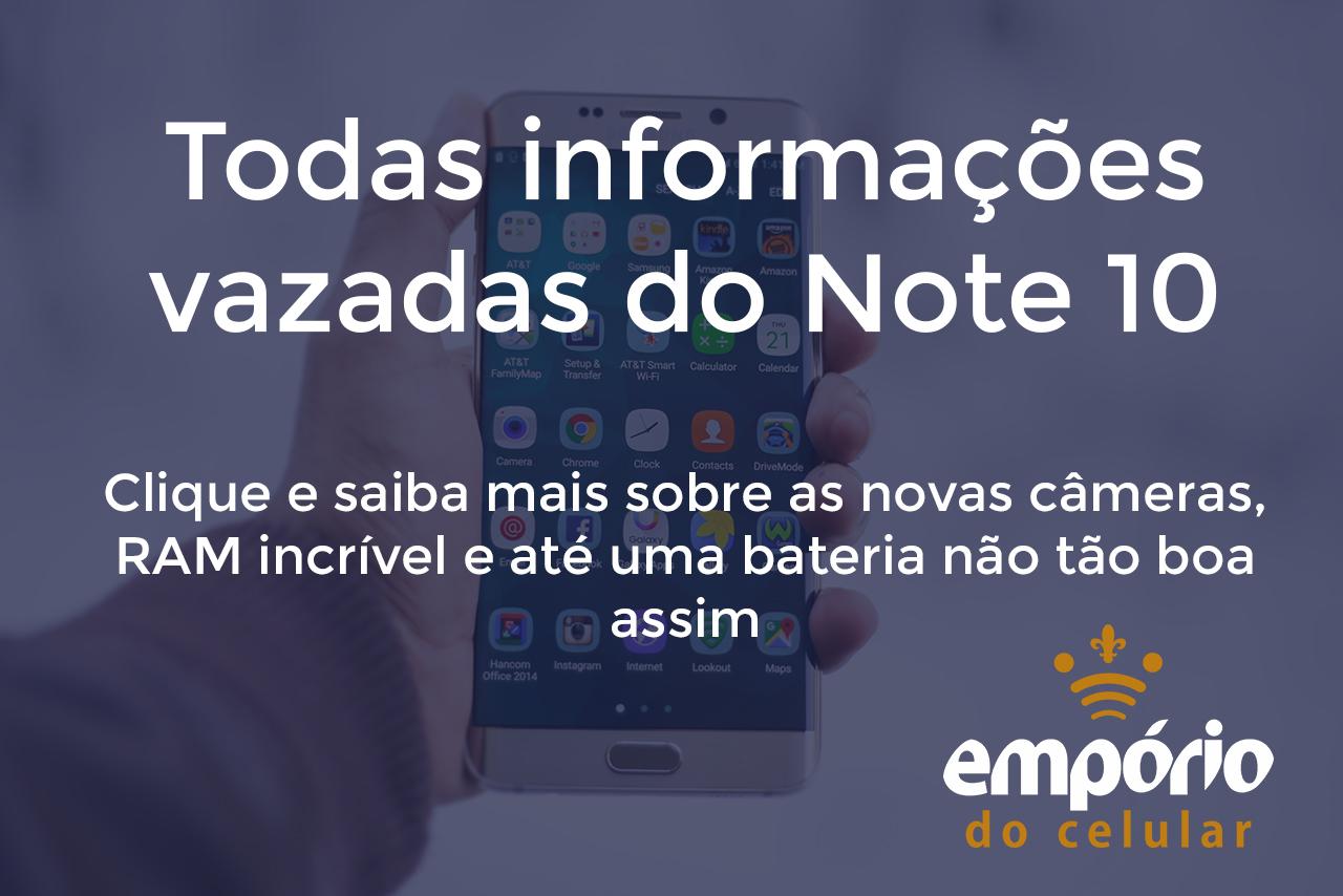 note 10 - Informações vazadas do Note 10: Câmera, S-Pen e tamanho da bateria