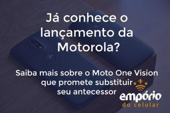 moto 350x234 - Tudo sobre o Moto One Vision
