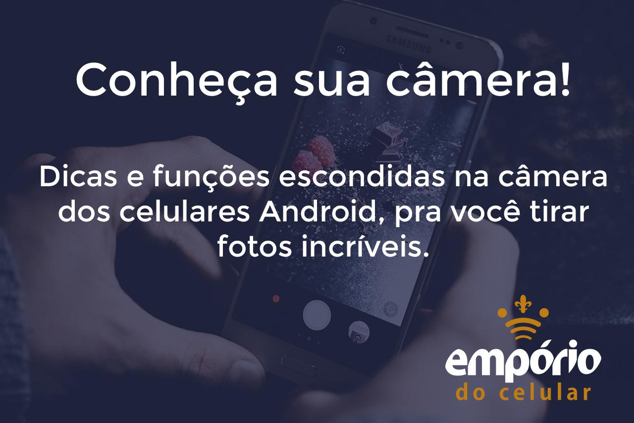 cam - Funções escondidas na câmera Android