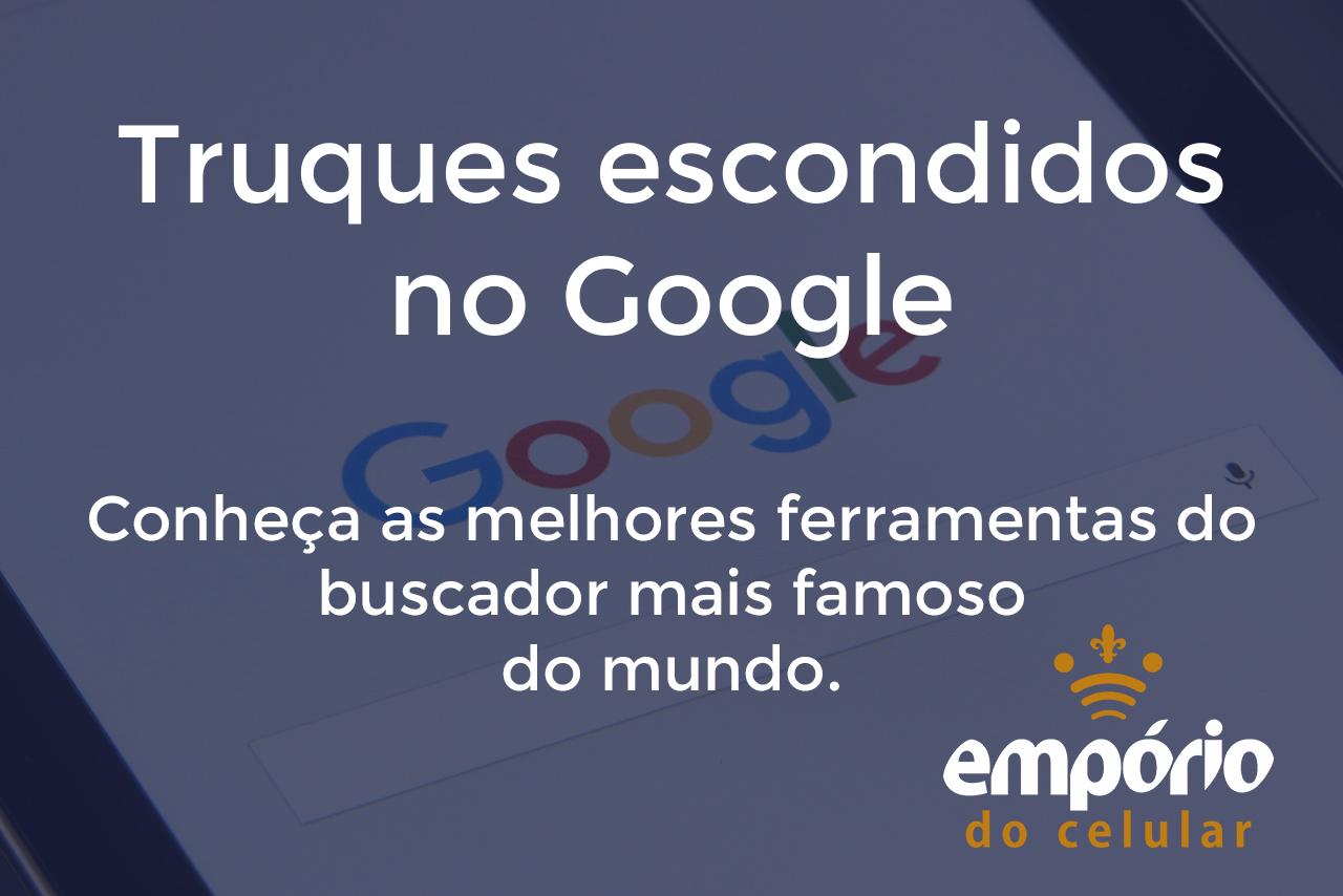 google - 10 funções inusitadas e interessantes do Google