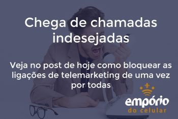 telemarketing 350x234 - Como acabar com as ligações de telemarketing no seu celular