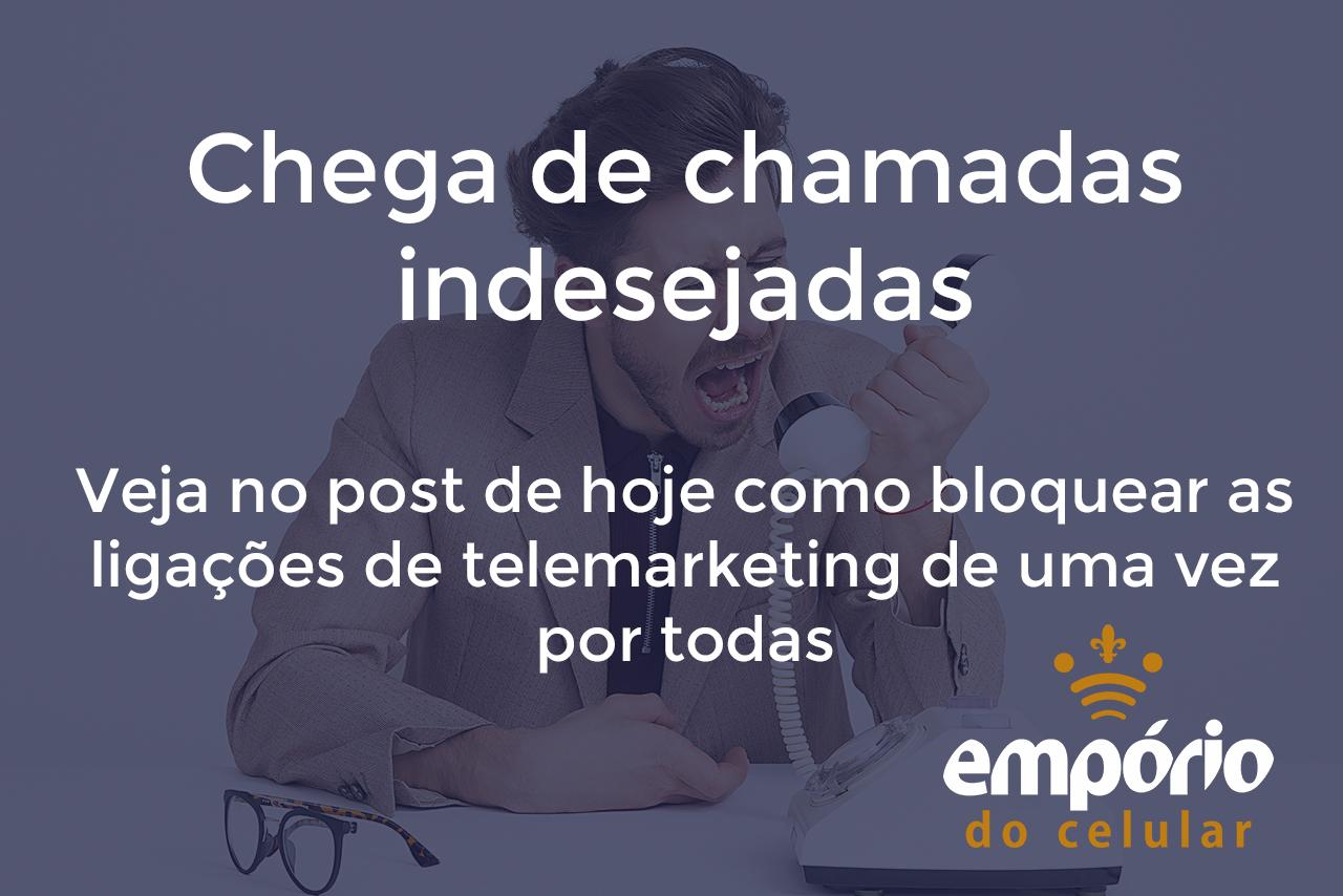 telemarketing - Como acabar com as ligações de telemarketing no seu celular