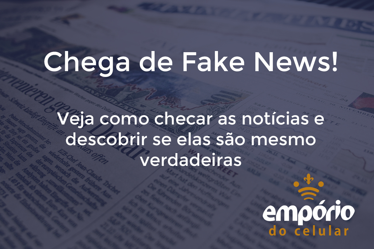 fake news - 4 Dicas para não cair nas Fake News