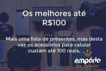 ate 100 350x234 - 6 acessórios para celular que custam até R$100