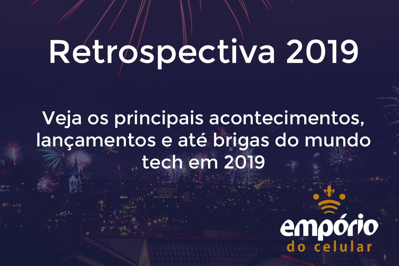 retrospec - Retrospectiva: Relembre tudo sobre o mundo tech em 2019
