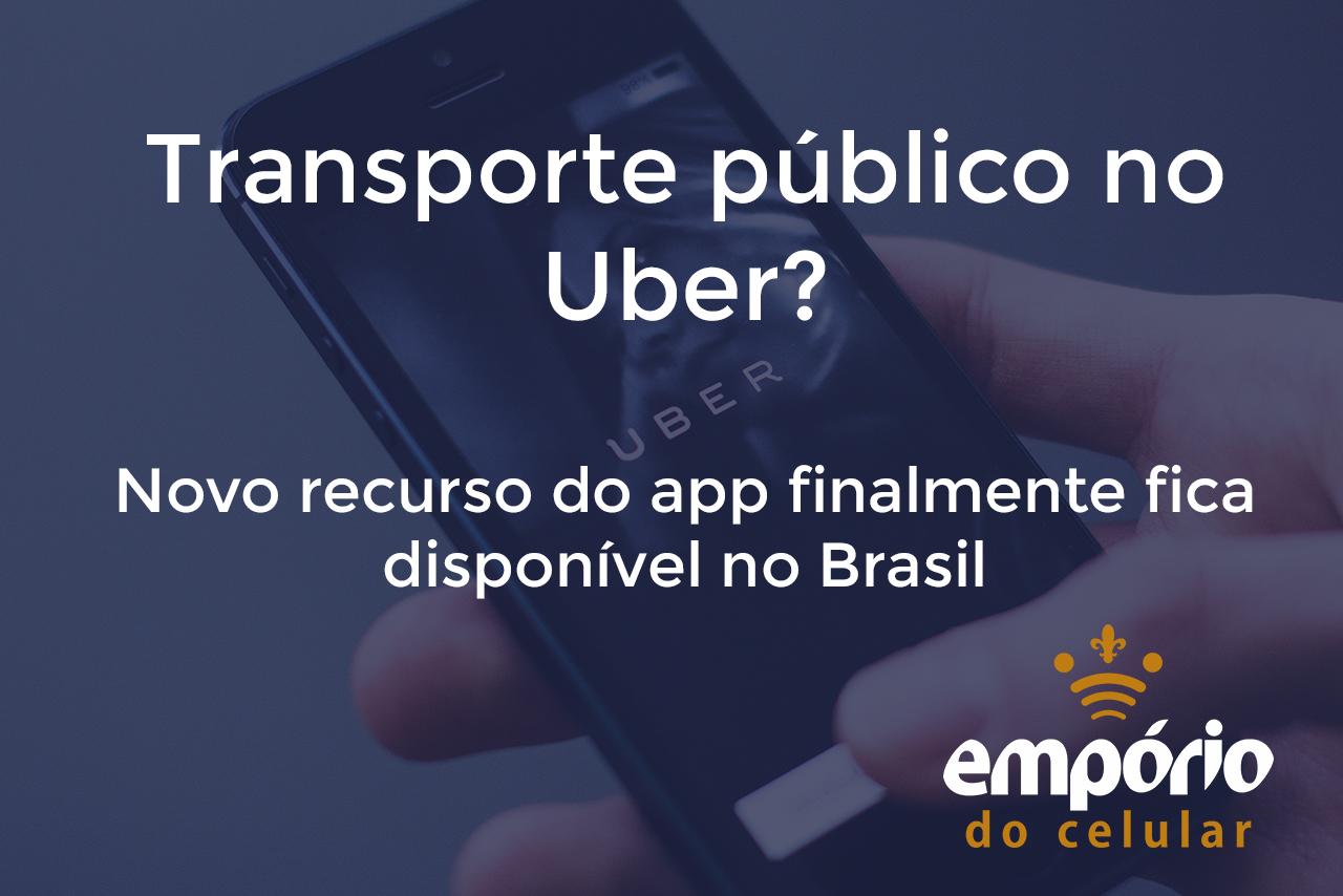 uber publico - Uber disponibiliza função de transporte público no app