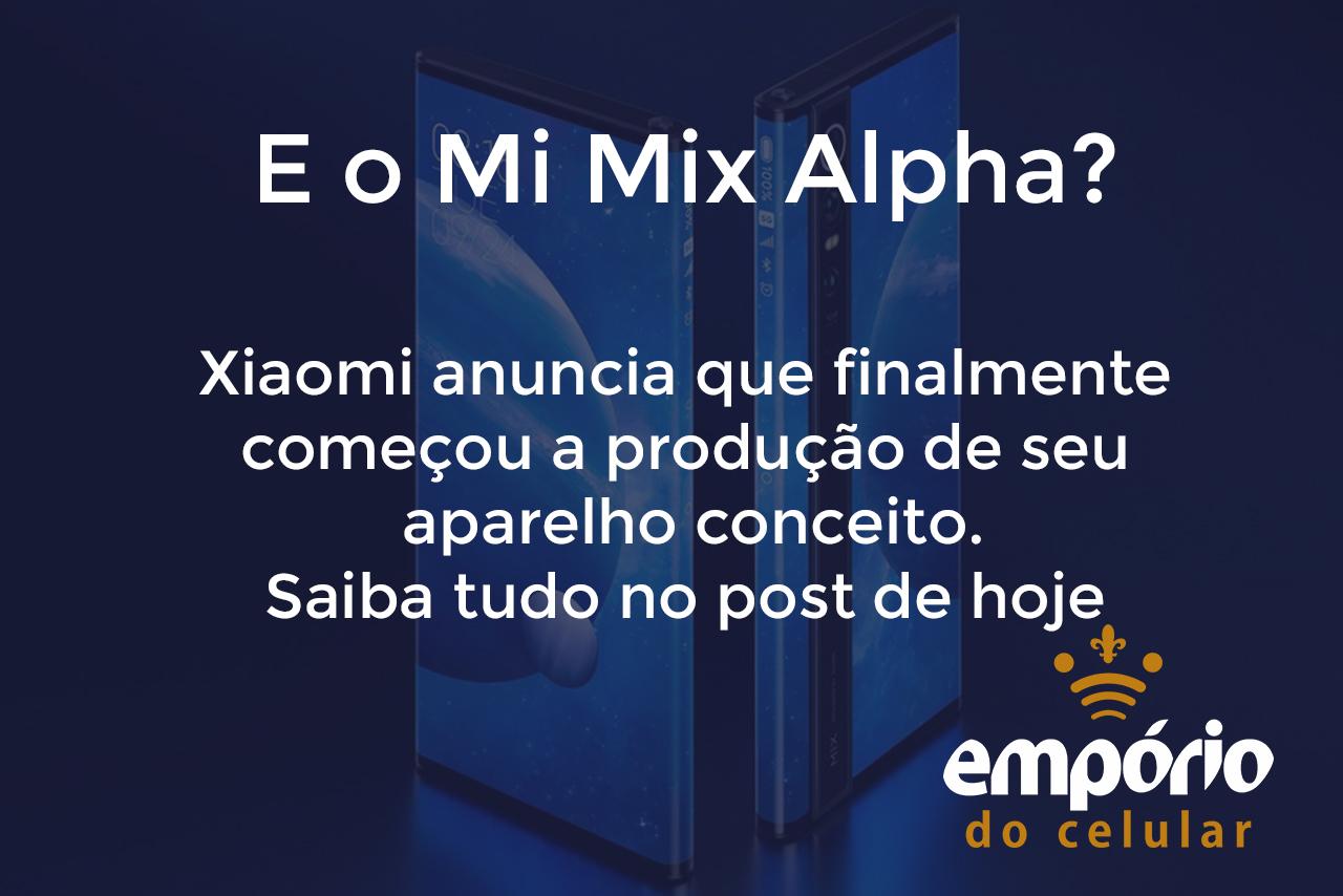 mi mix alpha - Mi Mix Alpha finalmente começa a ser fabricado em grande escala