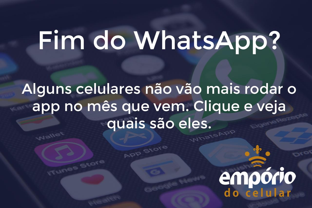 wpp - Fim do WhatsApp em celulares antigos