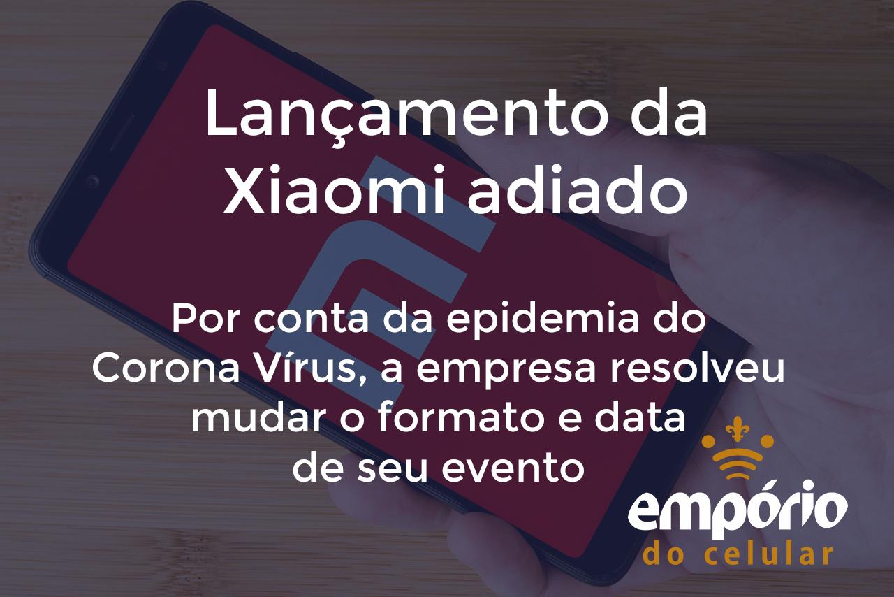 Corona vírus 1 - Evento da Xiaomi é adiado por conta do Corona Vírus