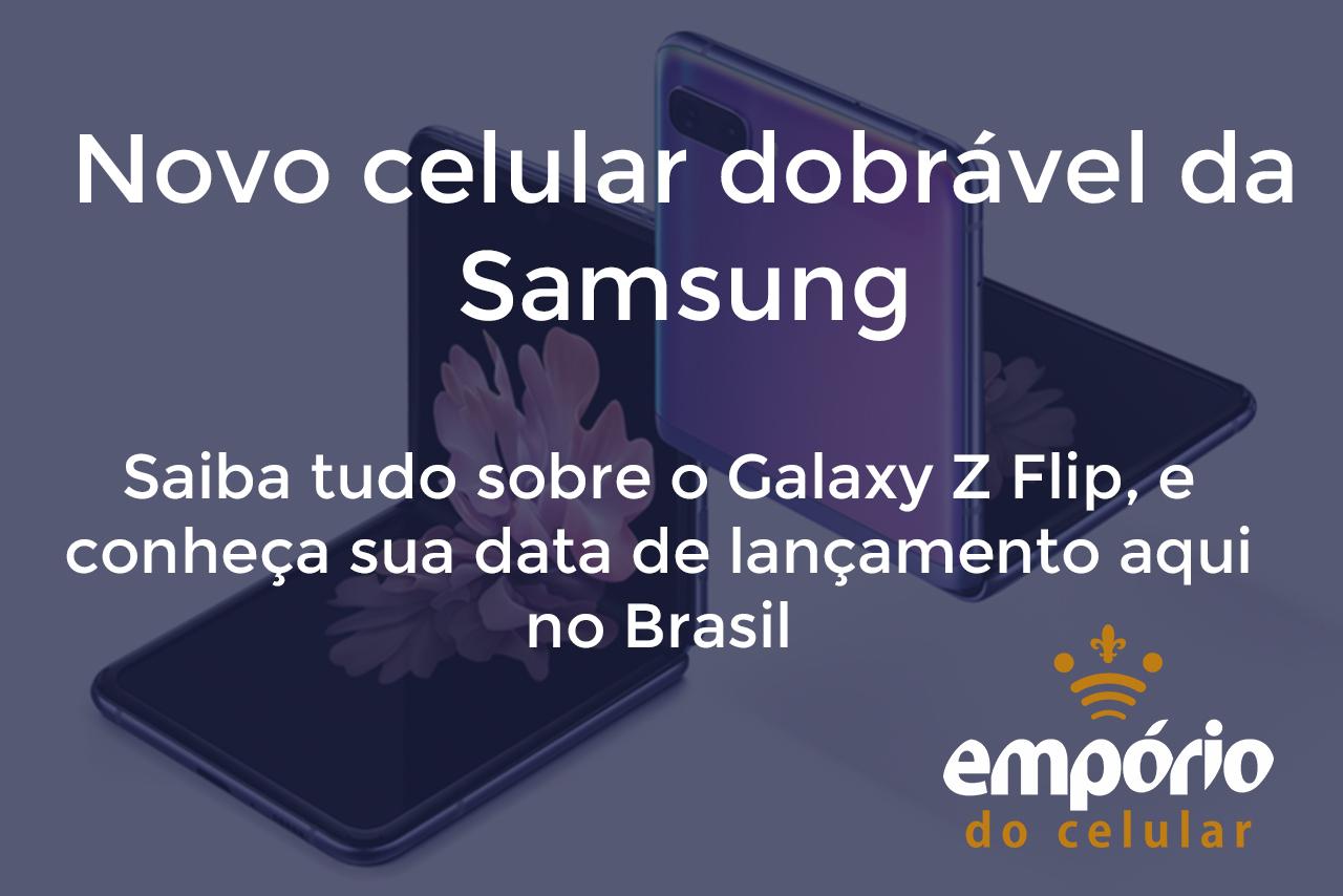 z flip - Galaxy Z Flip é anunciado pela Samsung e chega bem caro no Brasil