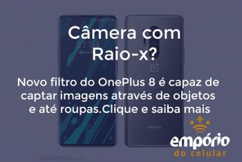one plus 8 350x234 - Câmera raio-x vê através de roupas e objetos gera polêmica