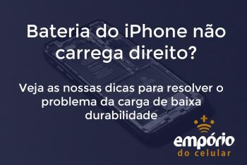 bateria iphone 350x234 - Bateria do iPhone durando pouco tempo? Veja o que fazer