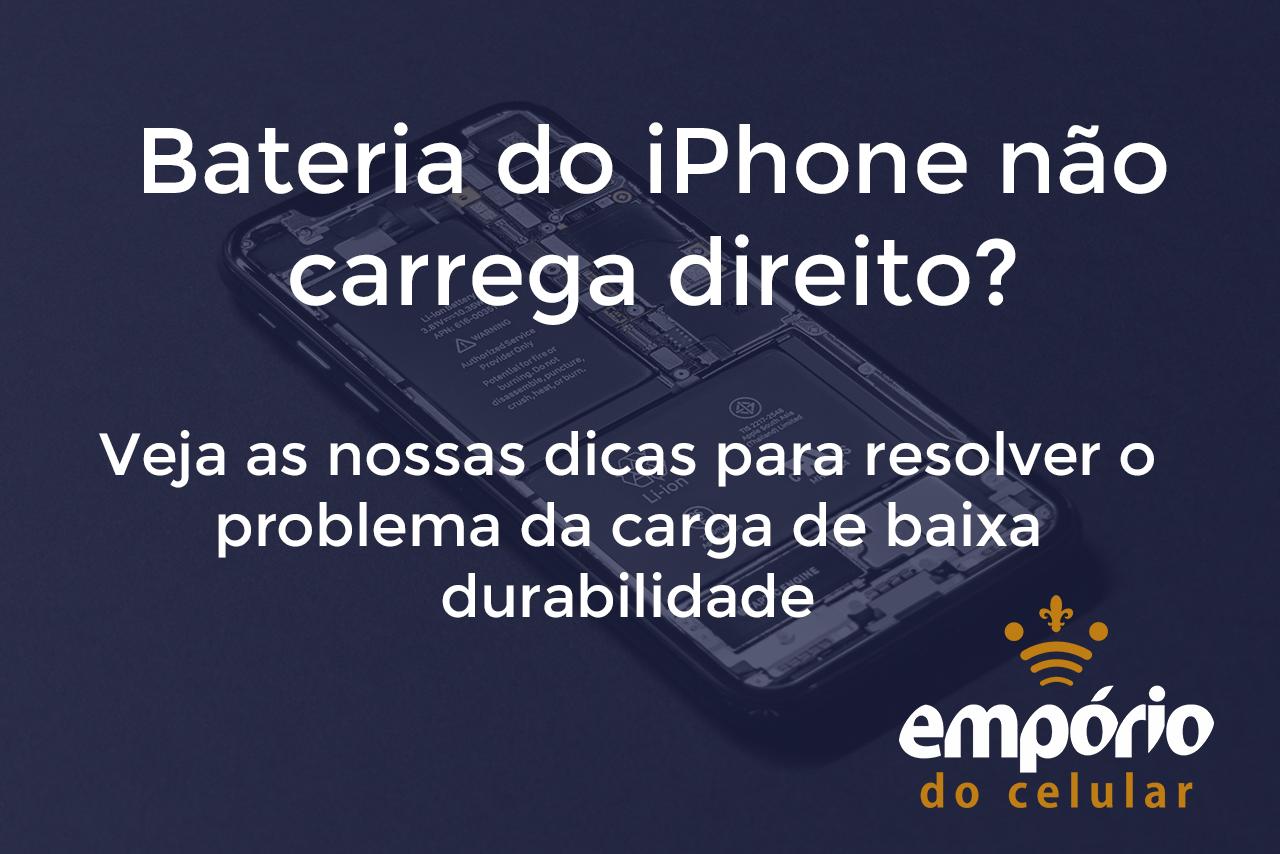bateria iphone - Bateria do iPhone durando pouco tempo? Veja o que fazer
