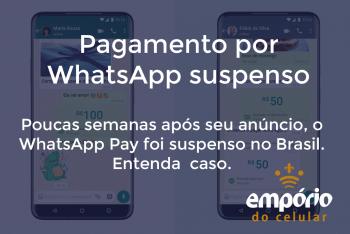 wpp pay 350x234 - WhatsApp Pay é suspenso no Brasil, entenda o caso.
