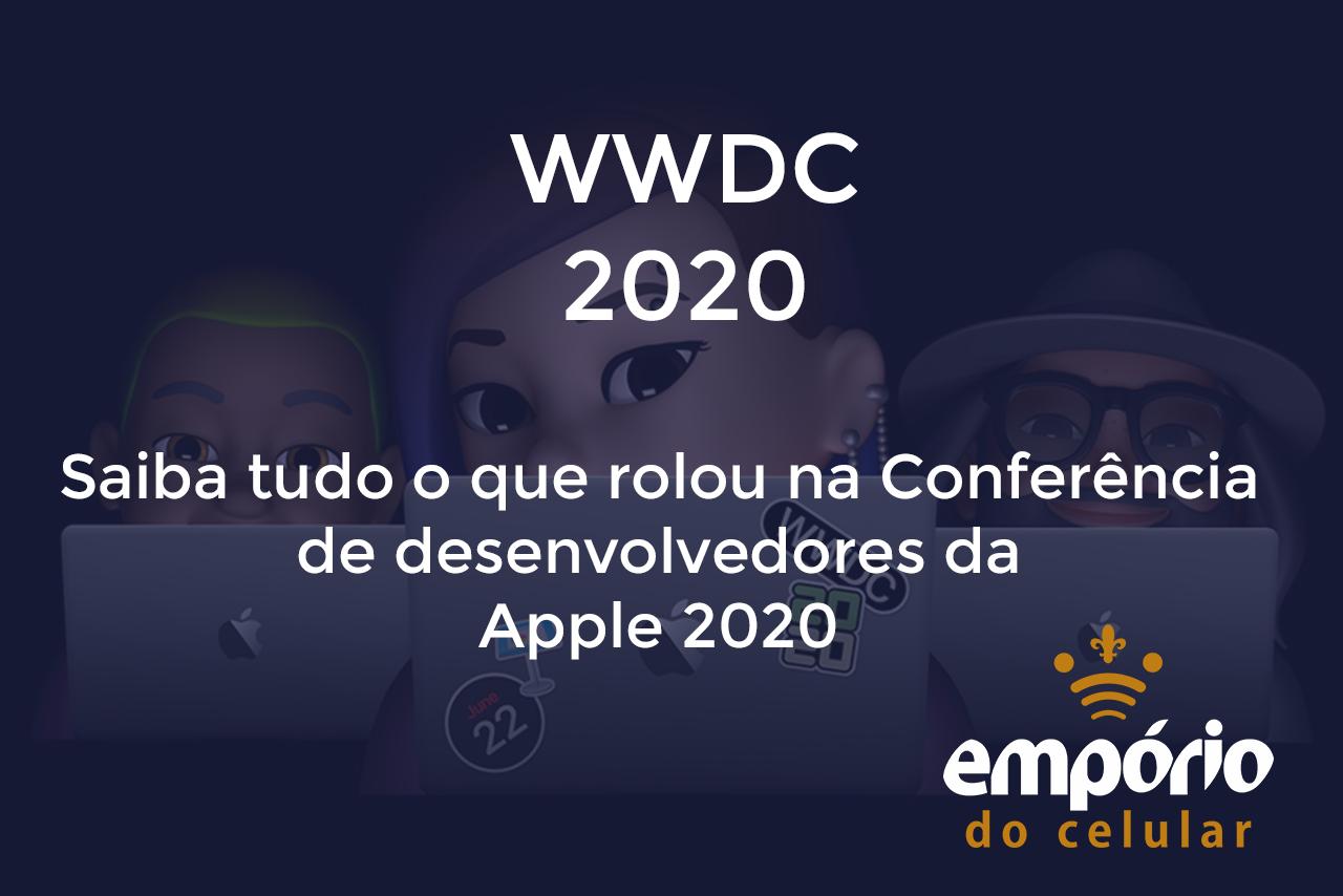 wwdc2020 - WWDC 2020: Conferência da Apple anuncia iOS 14