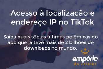 tiktok 350x234 - TikTok rouba dados? Entenda as últimas polêmicas do app